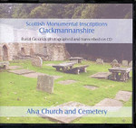 Scottish Monumental Inscriptions Clackmannanshire: Alva Church and Cemetery
