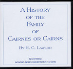 A History of the Family of Cairnes or Cairns