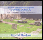 Scottish Monumental Inscriptions Dumfries and Galloway: Kirconnell Churchyard