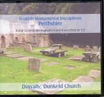 Scottish Monumental Inscriptions Perthshire: Dowally, Dunkeld Church