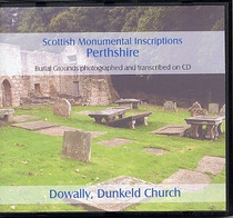 Scottish Monumental Inscriptions Perthshire: Dowally, Dunkeld Church
