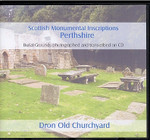 Scottish Monumental Inscriptions Perthshire: Dron Old Churchyard