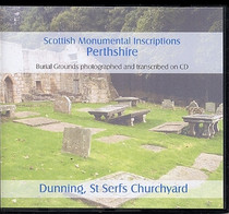 Scottish Monumental Inscriptions Perthshire: Dunning, St Serfs Churchyard