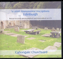 Scottish Monumental Inscriptions Edinburgh: Canongate Churchyard
