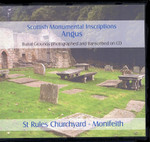 Scottish Monumental Inscriptions Angus: Monifeith, St Rules Churchyard