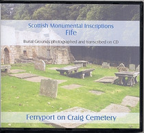 Scottish Monumental Inscriptions Fifeshire: Ferryport on Craig Cemetery