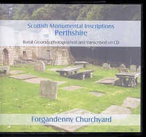 Scottish Monumental Inscriptions Perthshire: Forgandenny Churchyard