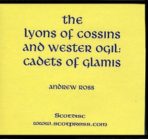 The Lyons of Cossins and Wester Ogil: Cadets of Glamis