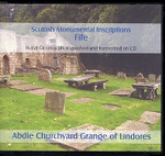 Scottish Monumental Inscriptions Fifeshire: Abdie Churchyard Grange of Lindores