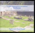 Scottish Monumental Inscriptions Perthshire: Forteviot Churchyard