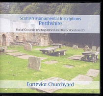 Scottish Monumental Inscriptions Perthshire: Forteviot Churchyard