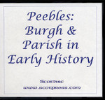 Peebles: Burgh and Parish in Early History