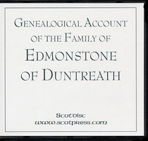 Genealogical Account of the Family of Edmonstone of Duntreath