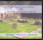 Scottish Monumental Inscriptions Fifeshire: Aberdour Old and New Cemeteries