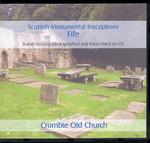 Scottish Monumental Inscriptions Fifeshire: Crombie Old Church