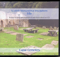 Scottish Monumental Inscriptions Fifeshire: Cupar Cemetery