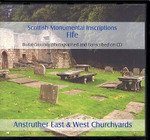 Scottish Monumental Inscriptions Fifeshire: Anstruther East and West Churchyards