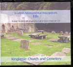 Scottish Monumental Inscriptions Fifeshire: Kinglassie Church and Cemetery