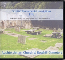 Scottish Monumental Inscriptions Fifeshire: Auchterderran Church and Bowhill Cemetery