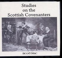 Studies on the Scottish Covenanters