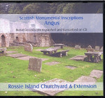 Scottish Monumental Inscriptions Angus: Rossie Island Churchyard and Extension
