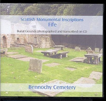 Scottish Monumental Inscriptions Fifeshire: Bennochy Cemetery