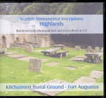 Scottish Monumental Inscriptions Highlands: Kilchuimen Burial Ground, Fort Augustus