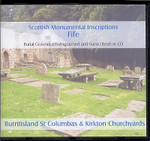 Scottish Monumental Inscriptions Fifeshire: Burntisland St Columbas and Kirkton Churchyards