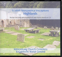Scottish Monumental Inscriptions Highlands: Kilmonivaig Church Cemetery and Gairlochy Burial Ground