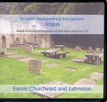 Scottish Monumental Inscriptions Angus: Eassie Churchyard and Extension