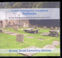 Scottish Monumental Inscriptions Perthshire: Broom Road Cemetery Kinross
