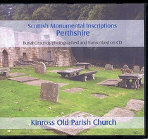 Scottish Monumental Inscriptions Perthshire: Kinross Old Parish Church