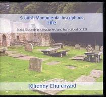 Scottish Monumental Inscriptions Fifeshire: Kilrenny Churchyard