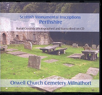 Scottish Monumental Inscriptions Perthshire: Orwell Church Cemetery Milnathort