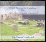 Scottish Monumental Inscriptions Fifeshire: Kinghorn Churchyard