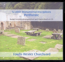 Scottish Monumental Inscriptions Perthshire: Fowlis Wester Churchyard