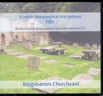 Scottish Monumental Inscriptions Fifeshire: Kingsbarnes Churchyard