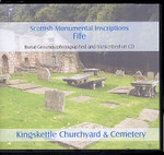 Scottish Monumental Inscriptions Fifeshire: Kingskettle Churchyard and Cemetery