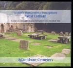 Scottish Monumental Inscriptions West Lothian: Adamsbrae Cemetery
