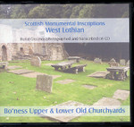 Scottish Monumental Inscriptions West Lothian: Bo'ness Upper and Lower Old Churchyards