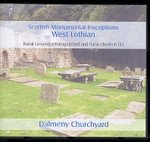 Scottish Monumental Inscriptions West Lothian: Dalmeny Churchyard