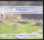 Scottish Monumental Inscriptions West Lothian: East Calder Church and Cemetery