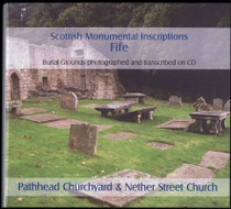 Scottish Monumental Inscriptions Fifeshire: Pathhead Churchyard and Nether Street Church