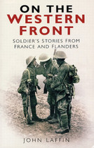 On the Western Front: Soldiers' Stories from France and Flanders