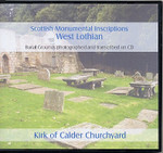 Scottish Monumental Inscriptions West Lothian: Kirk of Calder Churchyard