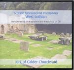 Scottish Monumental Inscriptions West Lothian: Kirk of Calder Churchyard