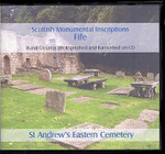 Scottish Monumental Inscriptions Fifeshire: St Andrew's Eastern Cemetery