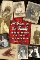It Runs in the Family: Understanding More About Your Ancestors