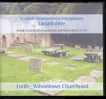 Scottish Monumental Inscriptions Lanarkshire: Forth - Wilsontown Churchyard