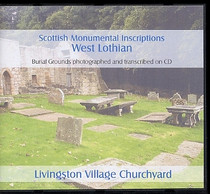 Scottish Monumental Inscriptions West Lothian: Livingston Village Churchyard